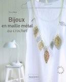 Bijoux en maille Metal Au Crochet - Nancy Waille