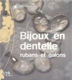 Bijoux en dentelle, rubans et galons - Clémentine Lubin