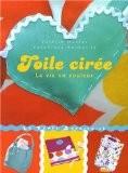 Toile cirée : La vie en couleur - Valérie Duclos