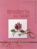 Broderie au ruban - Caroline Krystal-Lebaz