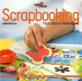 Scrapbooking : Inspiration et techniques - Céline Navarro