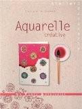 Aquarelle créative - Christelle Guénot