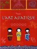 L'art asiatique : Cahier de dessins - Mathilde Riener