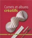 Carnets et albums créatifs : Reliures, scrap, déco - Heather Weston