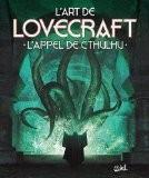 L'Art de Lovecraft : L'appel de Cthulhu - H-P Lovecraft