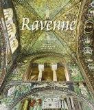 Ravenne : Capitale de l'Empire romain d'Occident - Henri Stierlin