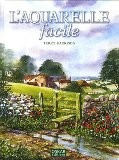 L'Aquarelle facile - Terry Harrison
