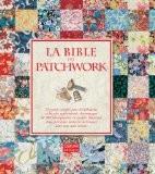 La bible du patchwork - Sue Gardner