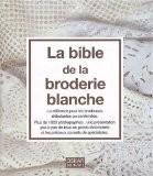 La bible de la broderie blanche - Oskar