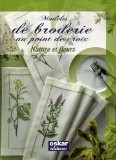 Modèles de broderie au point de croix : Nature et fleurs - Sophie Dubail