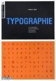 Typographie : L'organisation, le style et l'apparence des caractères typographiques - Paul Harris