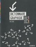 Dictionnaire graphique. Français/ Anglais/ Allemand/ Italien/ Espagnol - Peter J. Wolf