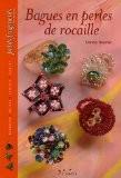Bagues en perles de rocaille - Denise Hoerner