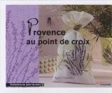 Provence au point de croix - Agnès Granouillac