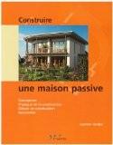 Construire une maison passive - Carsten Grobe