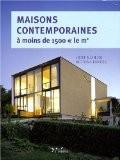 Maisons contemporaines à moins de 1500€ le m² : Economiques et écologiques - Gert Kähler
