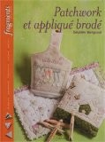 Patchwork et appliqué brodé - Delphine Mongrand