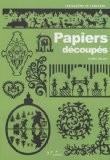 Papiers découpés - Muriel Revenu
