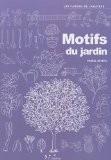 Motifs du jardin - Muriel Revenu