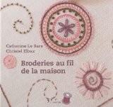 Broderies au fil de la maison - Catherine Le Bars