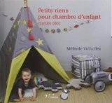 Petits riens pour chambre d'enfant : Couture déco - Mélanie Voituriez