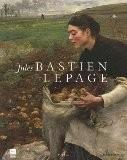 Jules Bastien-Lepage : (1848-1884) - Serge Lemoine