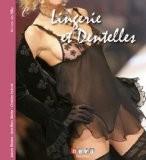 Lingerie et dentelles : Objets de parure - Jeanne Morana
