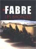 Jan Fabre : Les bronzes - Philippe Dagen