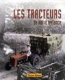 Les tracteurs de notre enfance - Jean-Paul Bourdon