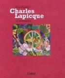 Charles Lapicque, le dérangeur - Philippe Bouchet