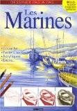 Les Marines : Gouache, pastels secs, acryliques, encre... - ESI Editions