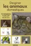 Dessiner les animaux domestiques - L. Guillaume