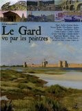 Le Gard vu par les peintres - Frédéric Gaussen