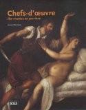 Chefs d'oeuvre des musées en province - Gérard Denizeau