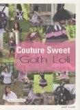 Couture Sweet : Goth Loli - Suzuka Driot