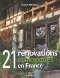 21 rénovations écologiques en France - Sylvain Moréteau