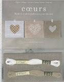 Coeurs : Broderie traditionnelle et au point de croix - Agnès Delage-Calvet