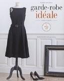 Garde-robe idéale - Marie Duhamel