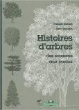 Histoires d'arbres : Des sciences aux contes - Philippe Domont