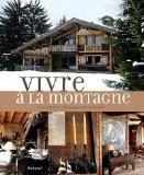 Vivre à la montagne - Philippe Saharoff
