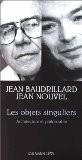 Les objets singuliers - Jean Baudrillard