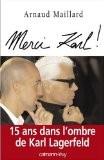 Merci Karl ! - Arnaud Maillard