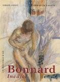 Bonnard inédit : L'Oeuvre sur papier - Pierrette Vernon