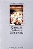 Quand la Sorbonne était peinte - Christian Hottin