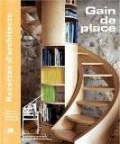 Recettes d'architecte - Gain de place - Marie-Pierre Dubois Petroff