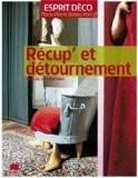 Récup'et détournement - Marie-Pierre Dubois Petroff