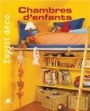 Esprit déco - Chambres d'enfants - Marie-Pierre Dubois Petroff