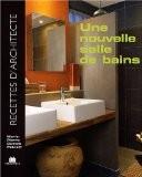 Nouvelle salle de bains (La) - Marie-Pierre Dubois Petroff