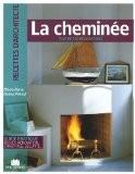 La cheminée - Marie-Pierre Dubois Petroff