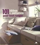 101 idées pour tout ranger - Marie-Pierre Dubois-Petroff